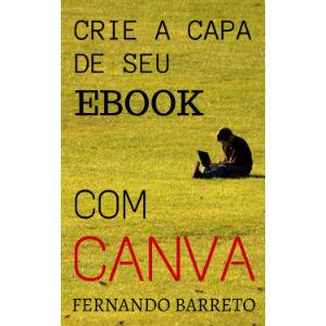 Como criar capas de ebooks com Canva
