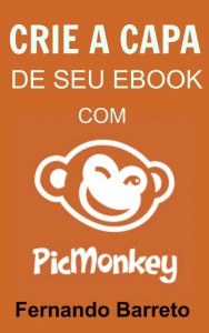 Crie a capa de seu ebook com PicMonkey