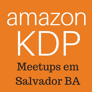 Meetup Amazon KDP em Salvador BA